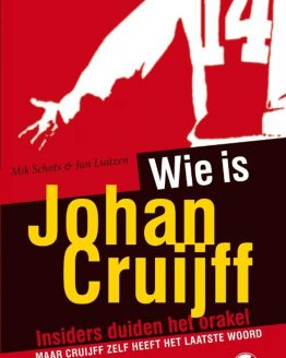 Wie Is Johan Cruijff