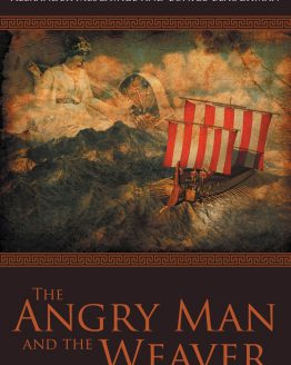 The Angry Man and the Weaver